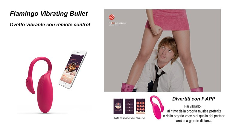 Il Flamingo Vibrating Bullet con l'app Magic Motion per procurarre orgasmi insuperabilie in situazioni intriganti